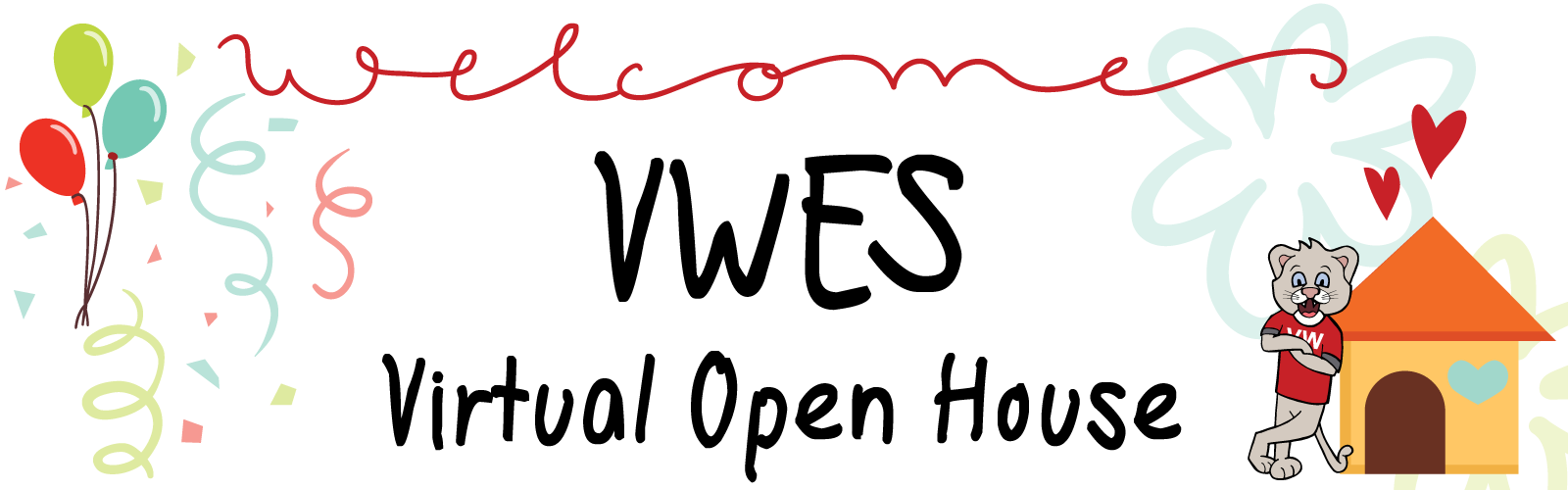 Welcome to VWES Virtual Open House