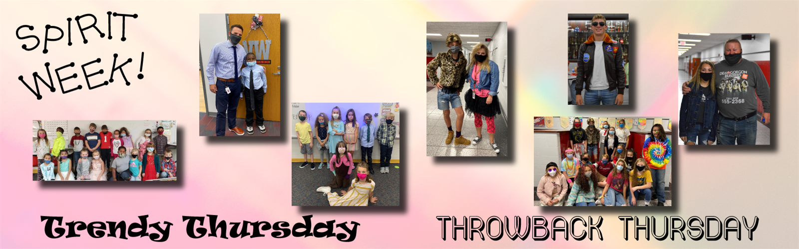 Various photos of staff and students dressed up for spirit week (Trendy Thursay and Throwback Thursday)