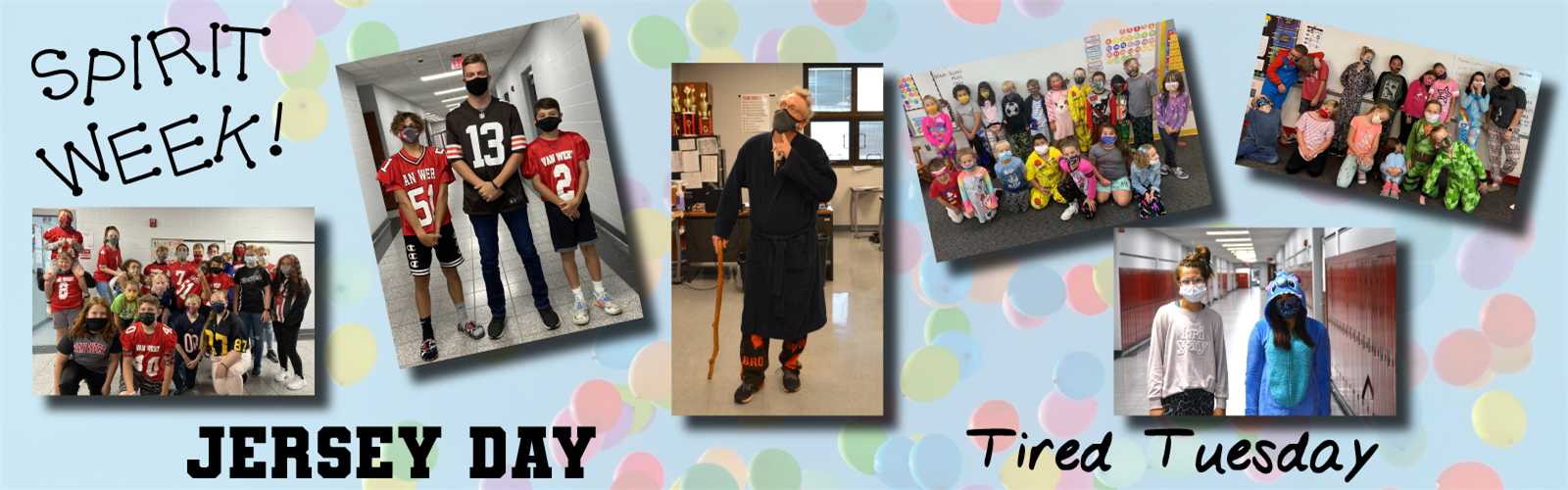 Various pictures of staff and students dressed up for spirit week (Jersey Day and Tired Tuesday)